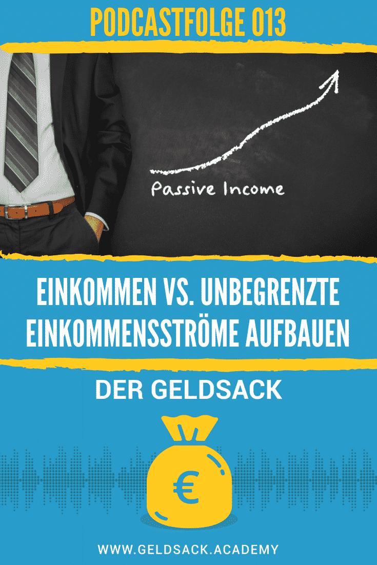 Einkommen vs. unbegrenzte Einkommensströme aufbauen