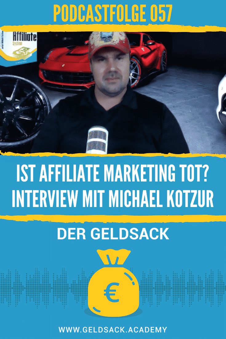 Ist Affiliate Marketing tot? - Interview mit Michael Kotzur
